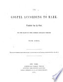 The Gospel According To Mark Translated From The Greek On The Basis Of The Common English Version