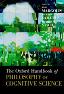The Oxford Handbook of Philosophy of Cognitive Science Book