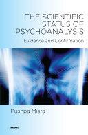The Scientific Status of Psychoanalysis