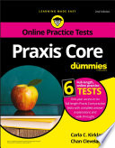 """Praxis Core For Dummies with Online Practice Tests"" by Carla C. Kirkland, Chan Cleveland"