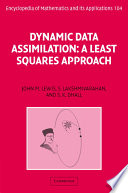 Dynamic Data Assimilation  : A Least Squares Approach , Band 13