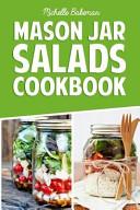Mason Jar Salads Cookbook