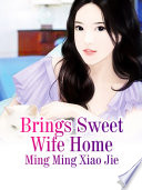 Brings Sweet Wife Home Book