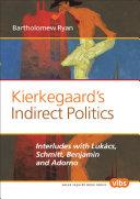 Kierkegaard's Indirect Politics