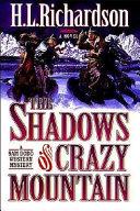 The Shadows of Crazy Mountain