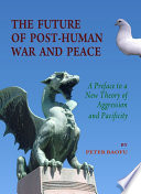 The Future of Post-Human War and Peace