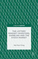 The Lottery Mindset: Investors, Gambling and the Stock Market Pdf