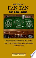 How to Play Fan Tan for Beginners