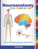 Neuroanatomy Coloring Book