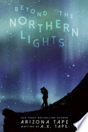 Beyond The Northern Lights Book