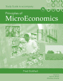 Study Guide for Gottheil's Principles of Microeconomics, 7th