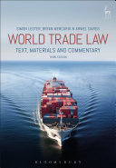 World trade law : text, materials and commentary.