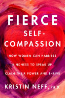 Fierce Self Compassion Book
