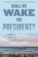 Shall We Wake the President?