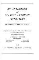An Anthology of Spanish American Literature
