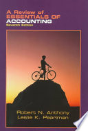 A Review of Essentials of Accounting, 7th Edition [by] Robert N. Anthony and Leslie K. Pearlman