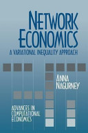 Network Economics  A Variational Inequality Approach