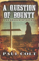 A Question of Bounty the Shadow of Doubt