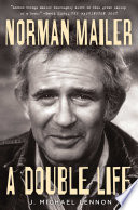 """Norman Mailer: A Double Life"" by J. Michael Lennon"