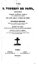 Vie de saint Vincent de Paul, instituteur... de la congrégation