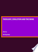 Theology  Evolution and the Mind