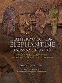 Leatherwork from Elephantine (Aswan, Egypt)