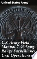 U S  Army Field Manual 7 93 Long Range Surveillance Unit Operations