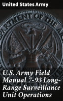Pdf U.S. Army Field Manual 7-93 Long-Range Surveillance Unit Operations