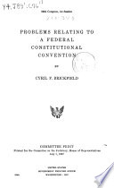 Problems Relating To A Federal Constitutional Convention