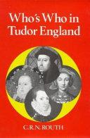 Who s who in Tudor England