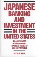 Japanese Banking and Investment in the United States