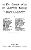 The growth of the American economy Book