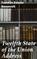 Pdf Twelfth State of the Union Address