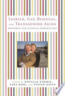 Lesbian  Gay  Bisexual  And Transgender Aging