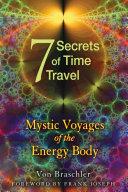 Seven Secrets of Time Travel