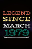 Legend Since March 1979   Gift for a Legend Born in March