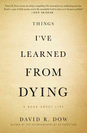 Things I ve Learned from Dying
