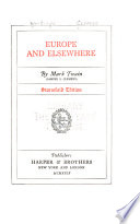 Stormfield Edition of the Writings of Mark Twain [pseud.].: Europe and elsewhere