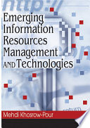 Emerging Information Resources Management And Technologies Book PDF