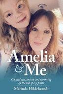 Amelia and Me