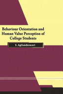 Behaviour Orientation and Human Value Perception of College Students