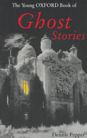 The Young Oxford Book of Ghost Stories