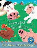 Cock-a-doodle-doo! Farmyard Hullabaloo!