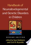 Handbook of Neurodevelopmental and Genetic Disorders in Children