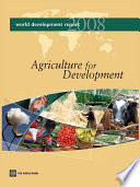 """""""World Development Report 2008: Agriculture for Development"""" by World Bank"""
