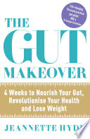 The Gut Makeover Book