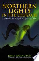 Northern Lights in the Chugach Book PDF