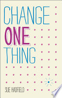 Change One Thing  Book