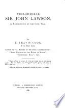 Vice-Admiral Sir John Lawson, a reminiscence of the Civil War
