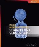 Inside Microsoft Office SharePoint Server 2007